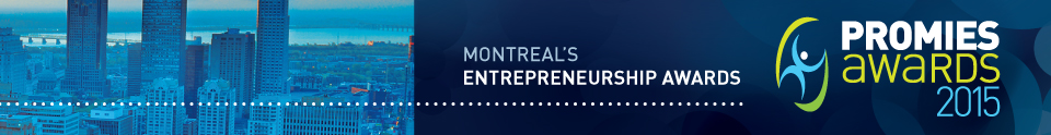 Promies Awards  - Montreal's Entrepreneurship Awards